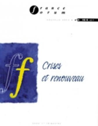 Crises et renouveau, n° 5, 1er trimestre 2002 France forum